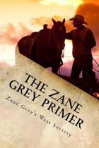 Zane Grey Primer