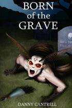 Born of the Grave