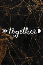 Together: Marriage Notebook Journal Composition Blank Lined Diary Notepad 120 Pages Paperback Black Marble