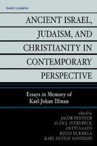 Ancient Israel, Judaism, and Christianity in Contemporary Perspective