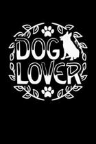 Dog Lover: Black Composition Journal Diary Notebook - For Pet Dog Owners Lovers Teens Girls Students Teachers Adults Moms- Colleg