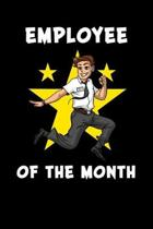 Employee Of The Month: Employee Appreciation Notebook