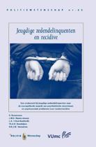 Politiewetenschap 62 - Jeugdige zedendelinquenten en recidive