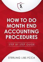 How to Do Monthend Accounting Procedures