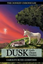 The Donkey Chronicles Dusk