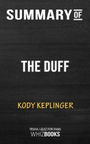 Summary of The Duff: A Novel by Kody Keplinger   Trivia/Quiz for Fans