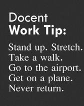 Docent Work Tip