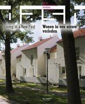 DASH: Wonen in een nieuw verleden / Living in a New Past