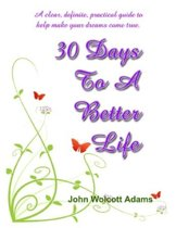 30 Days To A Better Life