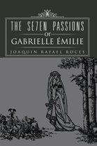 The Se7en Passions of Gabrielle Émilie