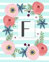 F: Diario Agenda con copertina Monogramma. Date da Ricordare, Obiettivi, Priorita' e Spazio Appunti per i tuoi Pensieri!