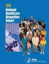 National Healthcare Disparities Report, 2006