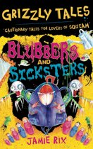 Grizzly Tales: Blubbers and Sicksters