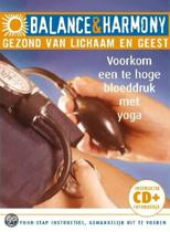 Balance & Harmony: Voorkom Een Te Hoge Bloeddruk Met Yoga