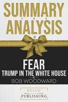 Summary and Analysis of Fear Trump in the White House by Bob Woodward