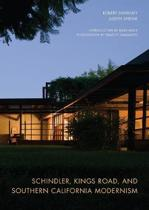 Schindler, Kings Road, and Southern California Modernism
