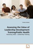 Assessing the Value of Leadership Development Training/Public Health
