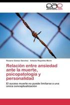 Relacion Entre Ansiedad Ante La Muerte, Psicopatologia y Personalidad