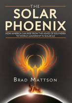 The Solar Phoenix