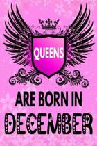 Queens Are Born In December: Amazing Birthday Gift Notebook: Lined Journal Diary For Women and Girls To Write In (Beautiful Floral Pink Gothic Cove