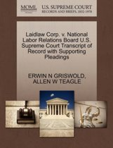 Laidlaw Corp. V. National Labor Relations Board U.S. Supreme Court Transcript of Record with Supporting Pleadings