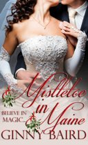 Mistletoe in Maine (Holiday Brides Series, Book 3)