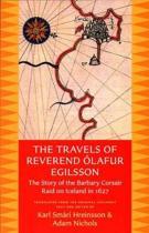 The Travels of Reverend Olafur Egilsson (Reisubok Sera Olafs Egilssonar)