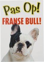 Waakbord Pas Op Franse Bull