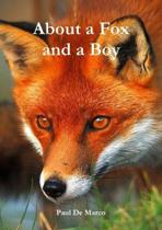 About a Fox and a Boy
