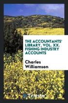 The Accountants' Library, Vol. XX. Fishing Industry Accounts
