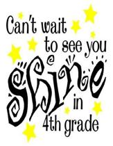 Can't Wait To See You Shine In 4th Grade: Home School Teacher Planner