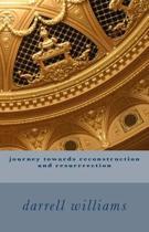 journey towards reconstruction and resurrrection