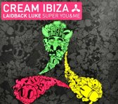 Cream Ibiza - Super You & Me