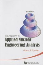 Foundations In Applied Nuclear Engineering Analysis (2nd Edition)