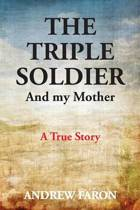 The Triple Soldier
