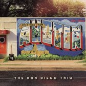 Don Diego Trio - Greetings From Austin