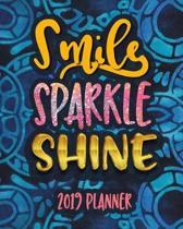 Smile Sparkle Shine 2019 Planner