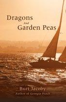 Dragons and Garden Peas