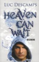 Heaven can wait - Reizigers