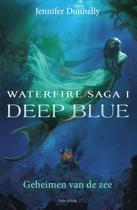 Waterfire saga 1 - Deep blue