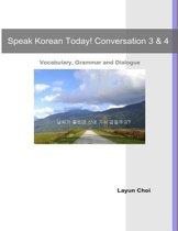 Speak Korean Today! Conversation 3 & 4