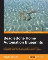BeagleBone Home Automation Blueprints