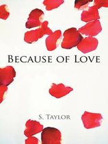 Because of Love