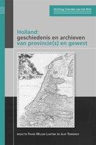 Publicaties van de Stichting Vrienden van het Noord-Hollands Archief 2 - Holland: geschiedenis en archieven van provincie(s) en gewest