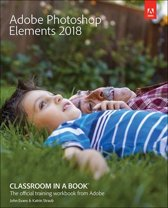 Omslag van 'Adobe Photoshop Elements 2018 Classroom in a Book'