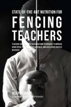 State-Of-The-Art Nutrition for Fencing Teachers