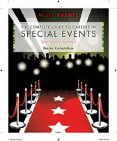 The Complete Guide to Careers in Special Events