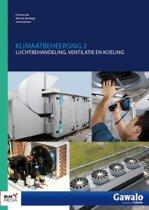 Klimaatbeheersing luchtbehandeling, ventilatie en koeling