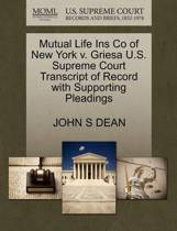 Mutual Life Ins Co of New York V. Griesa U.S. Supreme Court Transcript of Record with Supporting Pleadings