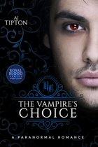 The Vampire's Choice: A Paranormal Romance
